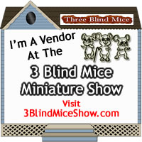 Vendor at Three Blind Mice Miniature Shows